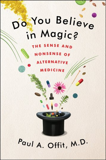 do you believe in magic paul offit