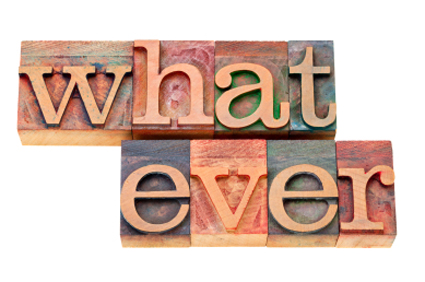 whatever  - isolated text in vintage wood letterpress printing blocks